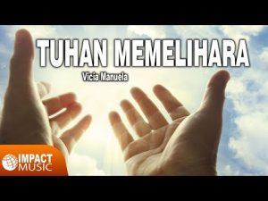 Tuhan Memelihara – Lirik Lagu Pujian